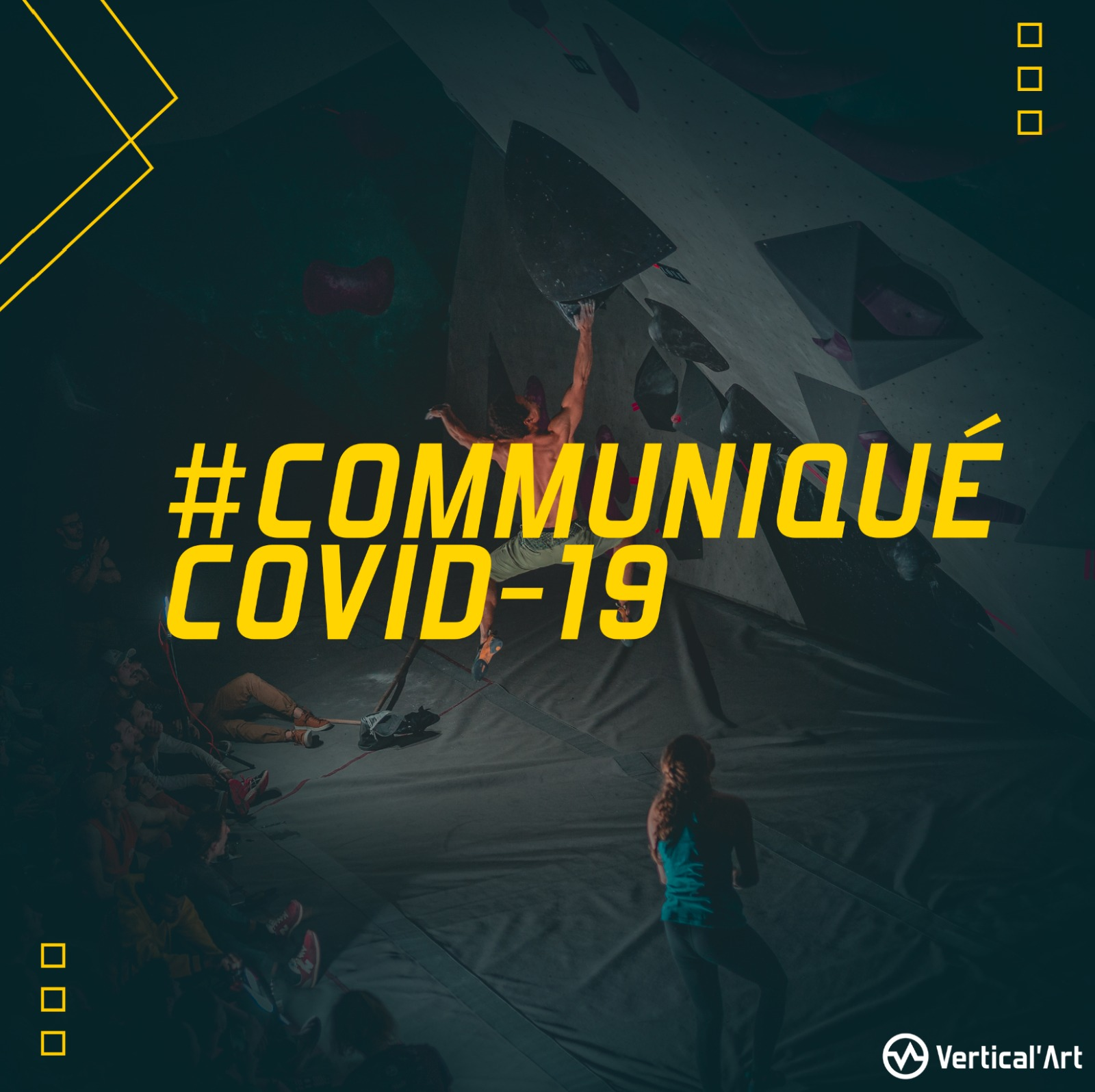communiqué Covid-19, fermeture de vos salles d'escalade Vertical'Art
